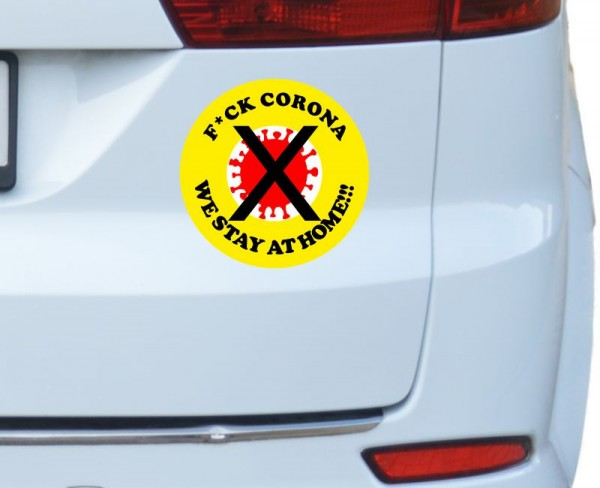 Autoaufkleber F*CK CORONA WE STAY AT HOME!!!